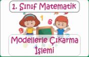 1. Sınıf Modellerle Çıkarma İşlemi