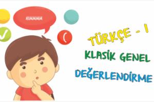 Türkçe-1 Harf-Hece-Kelime Genel Değerlendirme