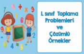 1. Sınıf Doğal Sayılarla Toplama Problemleri
