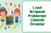 1. Sınıf  İki İşlemli Problemler