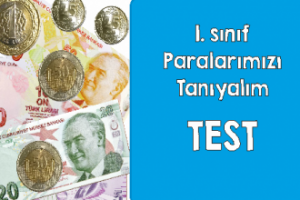 1. Sınıf Paralarımızı Tanıyalım Test