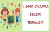1. Sınıf Çıkarma İşlemine Ait Terimler