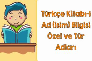 Türkçe 1 Ad (İsim) Bilgisi