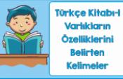 Türkçe 1 Varlıkların Özelliklerini Belirten Kelimeler