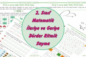 2. Sınıf Matematik İleriye ve Geriye Dörder Ritmik Sayma
