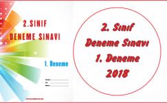 2. Sınıf Deneme Sınavı 2018 1. Deneme