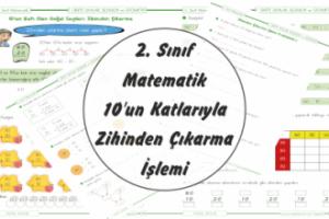 2. Sınıf Matematik 10'un Katları ile Zihinden Çıkarma İşlemi