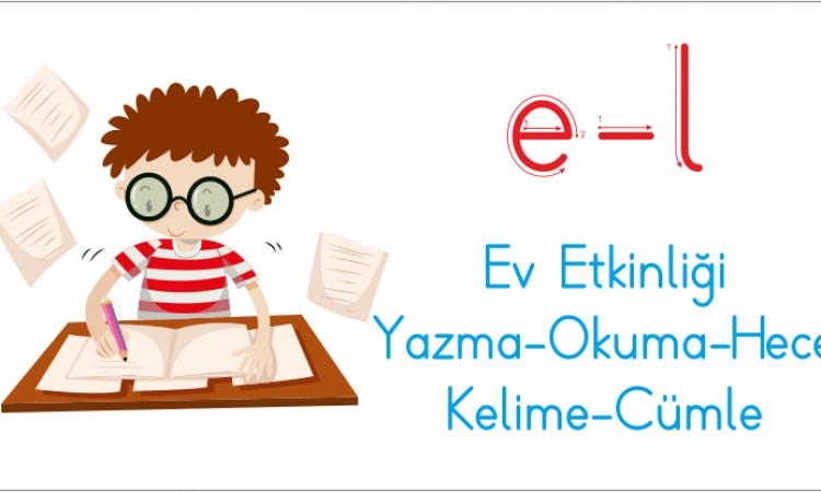 E ve l Sesi Yazma -Okuma Ev Etkinliği