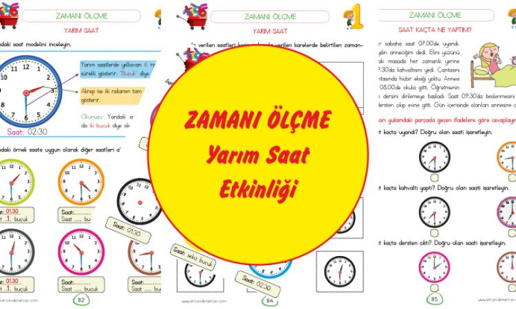 1. Sınıf Zaman Ölçüleri Saat ( Yarım Saat ) Etkinlikleri