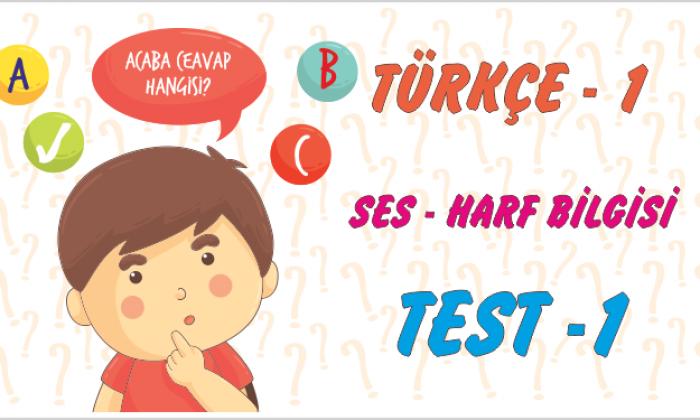 Türkçe Kitabı -1 Ses Harf Bilgisi (Test-1)