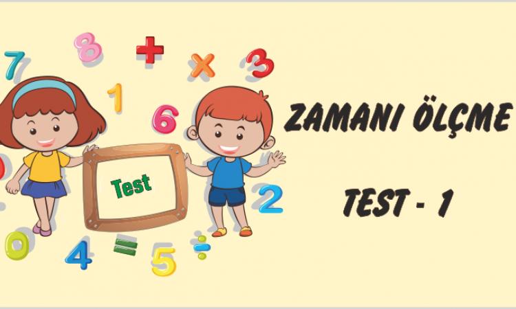 1. Sınıf Zaman Ölçüleri Test-1