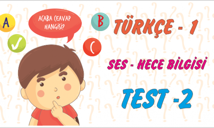 Türkçe Kitabı -1 Hece Bilgisi (Test-2)