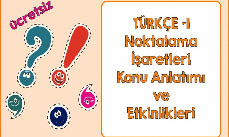 Türkçe 1 Noktalama İşaretleri