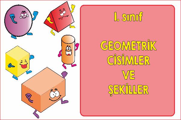 1 Sinif Geometrik Cisimler Ve Sekiller Ercan Akmercan