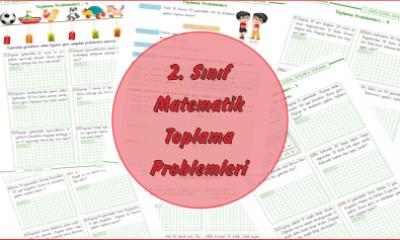 2. Sınıf Matematik Toplama İşlemi Problemleri