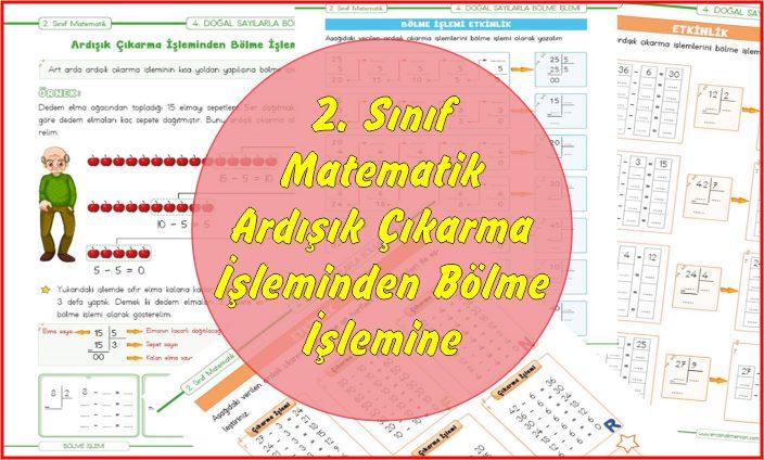 2. Sınıf Matematik Ardışık Çıkarma İşleminden Bölme İşlemine