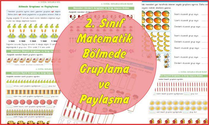 2. Sınıf Matematik Bölmede Gruplama ve Paylaşma