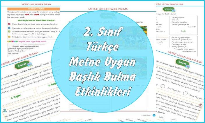 2. Sınıf Türkçe Okuduğumuz Metne Uygun Başlık Bulma
